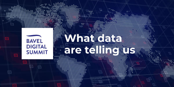 New session of the baVel Digital Summit: What data are telling us.